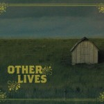 other lives self titled